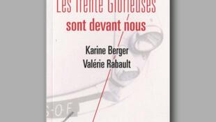 «Les 30 glorieuses sont devant nous» de Karine Berger et Valérie Rabault.