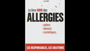 «Le livre noir des allergies», aux éditions l'Archipel.