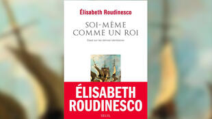 Couverture - Soi-même comme un roi - Elisabeth Roudinesco