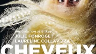 Affiche de la pièce de théâtre «Cheveux» présentée à la Manufacture des Abbesses.