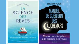La science des rêves, de Guilllaume Jacquemont et Manuel de guérison des cauchemars, de Benjamin Putois.