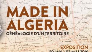 Affiche de l'exposition «Made in Algeria», au Mucem à Marseille.