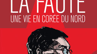 Couverture du livre de Michael Sztancke, « La Faute, Une vie en Corée du Nord »