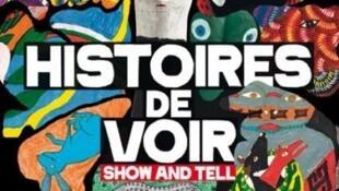 Affiche de l'exposition «Histoire de voir - Show and tell».