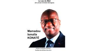 «Justice en Afrique, ce grand corps malade: cas du Mali» de Mamadou Ismaïla Konaté.
