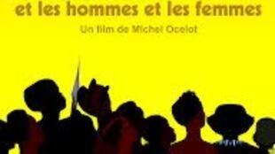 L'affiche du film de Michel Ocelot, « Kirikou et les hommes et les femmes ».