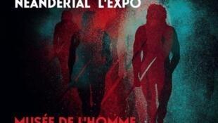 Affiche de l'exposition «Néandertal l'expo» au Musée de l'Homme.