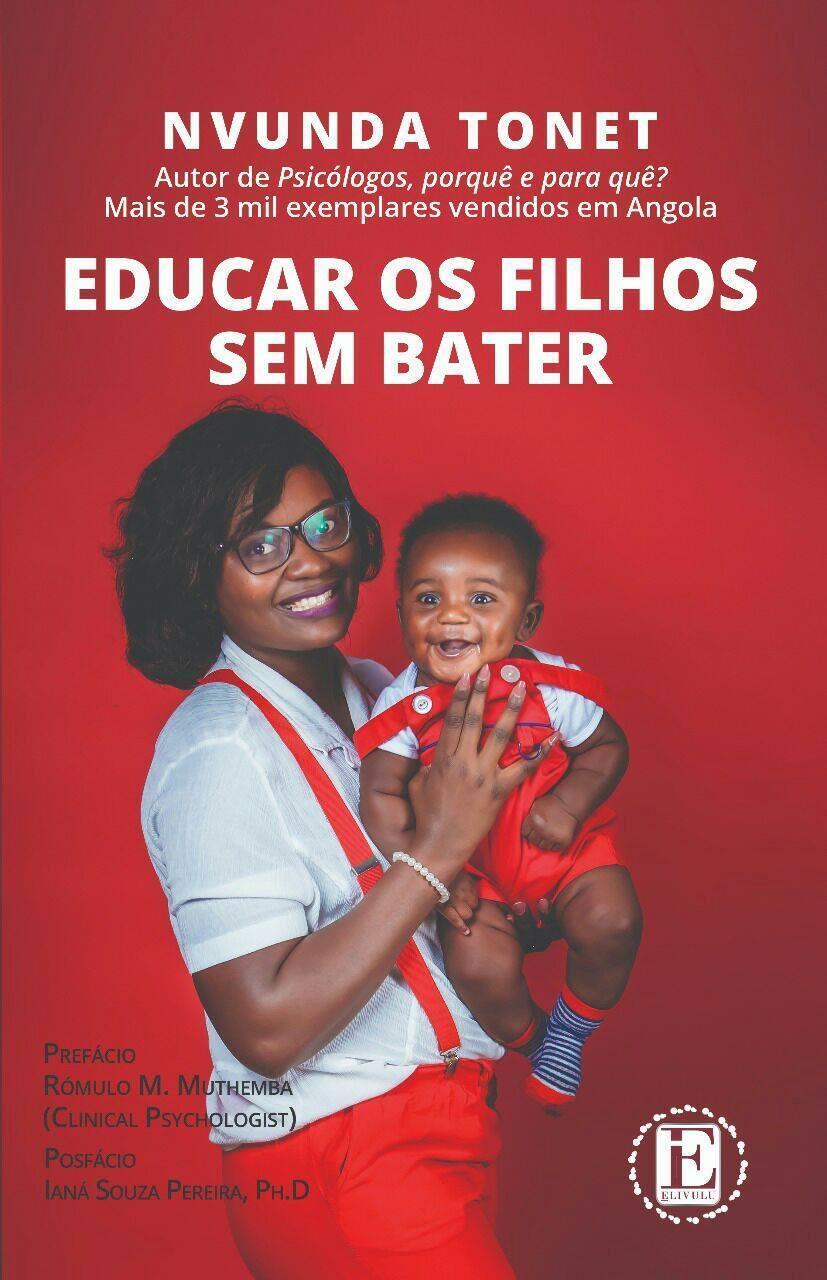 """Capa do livro """"Educar os filhos sem bater"""" do psicólogo angolano Nvunda Tonet."""
