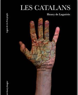 «Les Catalans», d'Henry de Laguérie.