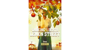 «The Dancing and the Death on Lemon Street», de Denis Hirson