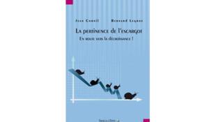 «La pertinence de l'escargot - En route vers la décroissance» par Jean Cornil et Bernard Legros.