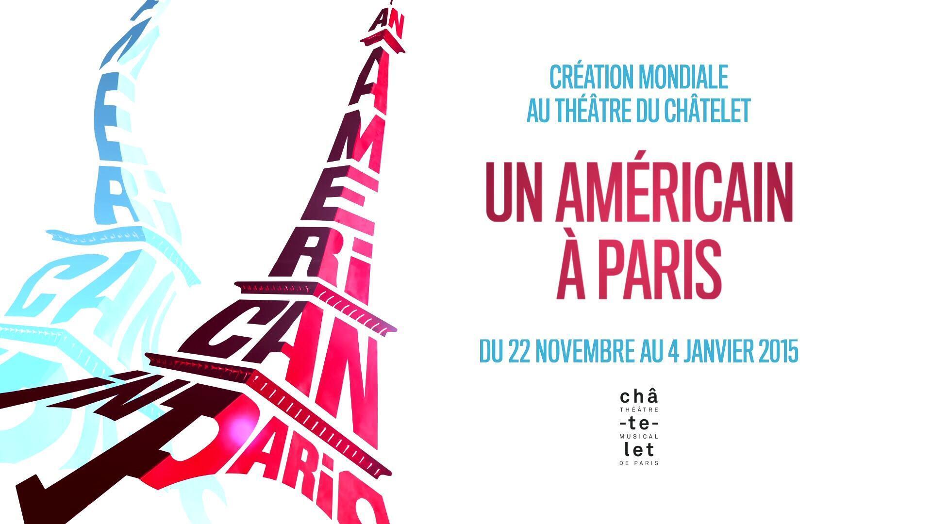 Affiche de «An American in Paris», au théâtre du Châtelet.