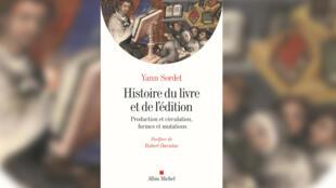 Couverture - livre - Yann Sordet_Histoire du livre et de l'édition - Albin Michel - Idées
