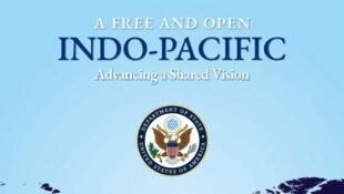 """Trang bìa của Báo cáo của bộ Ngoại Giao Mỹ: """"Một khu vực Ấn Độ - Thái Bình Dương tự do và rộng mở: Thúc đẩy một tầm nhìn chung""""."""