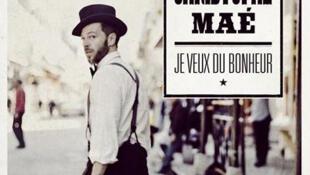 """Обложка альбома Кристофа Маэ (Christophe Maé) - """"Je veux du bonheur"""" (2013)"""