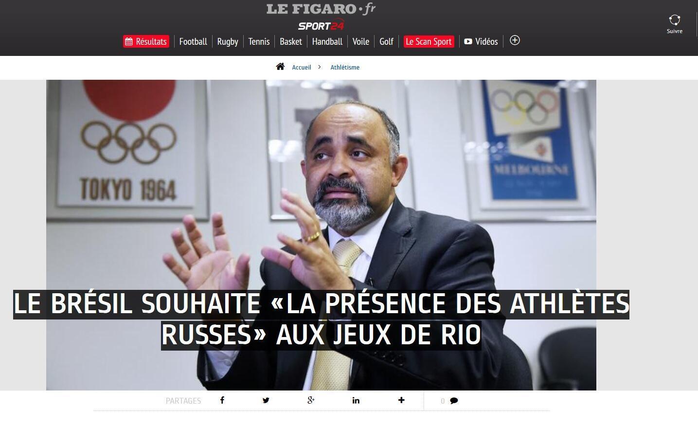 """""""Brasil quer a presença dos atletas russos"""", diz o ministro o Le Figaro."""