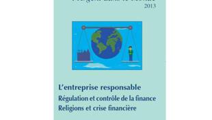 Rapport moral 2013 sur l'argent dans le monde.
