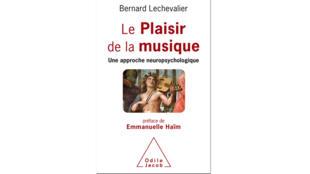 Couverture «Le plaisir de la musique», de Bernard Lechevalier.