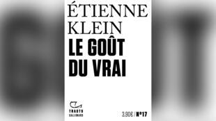 «Le goût du vrai», par Étienne Klein.