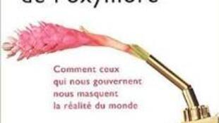 Couverture du livre «La politique de l'oxymore» de Betrannd Méheust.