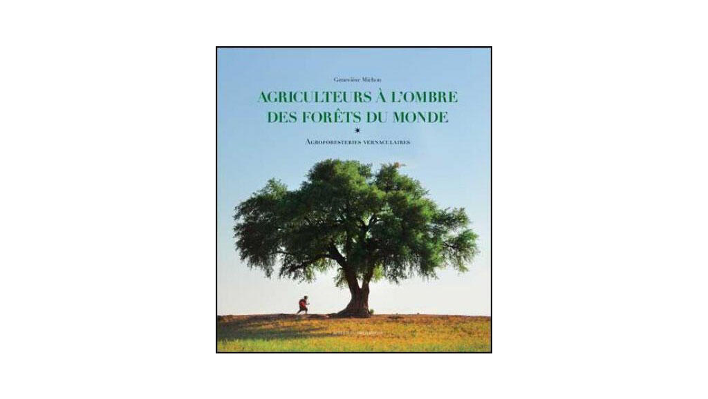 Agriculteurs à l'ombre des forêts du monde.