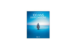 «100 ans d'explorations».