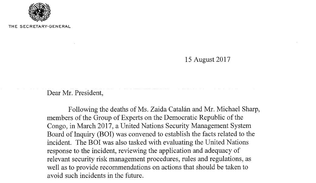 Le 15 août 2017, le secrétaire général de l'ONU, Antonio Guterres, remet le rapport de son comité d'enquête, expurgé de toute référence à une implication d'agents de l'Etat congolais.