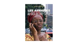 Les Afriques au défi du XXIe siècle.