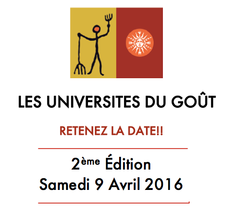 Les universités du goût 2016, samedi 9 avril 2016.