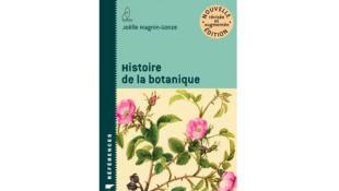 «L'Histoire de la botanique», de Joëlle Magnin-Gonze.