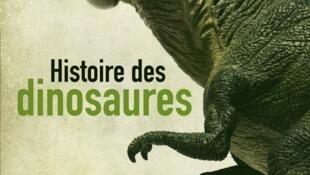 «Histoire des dinosaures» de Ronan Allain.