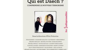 Couverture du livre «Qui est Daech ?: Comprendre le nouveau terrorisme»