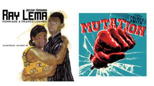 """Ray Lema """"Hommage à Franco"""" (One Drop) et Les Frères Smith """"Mutation"""" '(artwork Santi Pozzi)."""