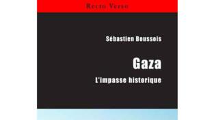 «Gaza, l'impasse historique» de Sébastien Boussois aux éditions du Cygne