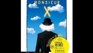 Affiche du spectacle «Monsieur X» mis en scène par Mathilda May, avec Pierre Richard au théâtre de l'Atelier, Paris.