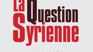 Couverture du livre « La question syrienne » de  Yassin Al-Haj Saleh, Editions Actes Sud