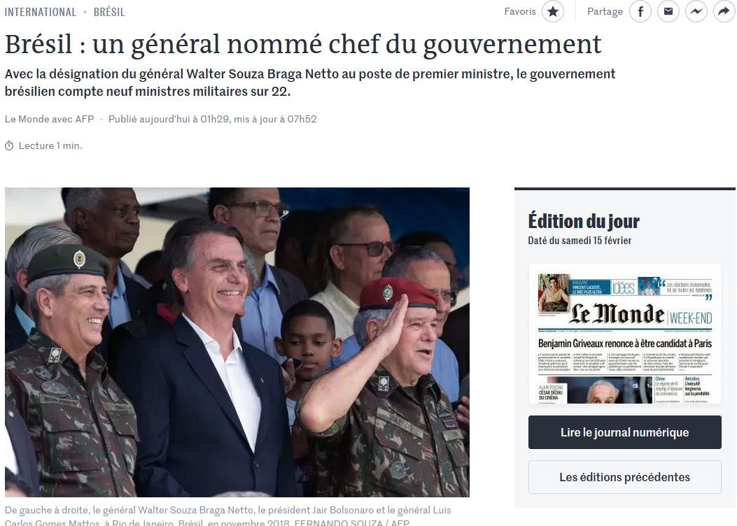 """Matéria publicada no site do jornal Le Monde desta sexta-feira, 14 de fevereiro de 2020: """"Brésil: un général nommé chef du gouvernement"""" (Um general nomeado chefe do governo no Brasil)."""