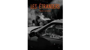 «Les étrangers», par Eric Pessan et Olivier de Solminihac.