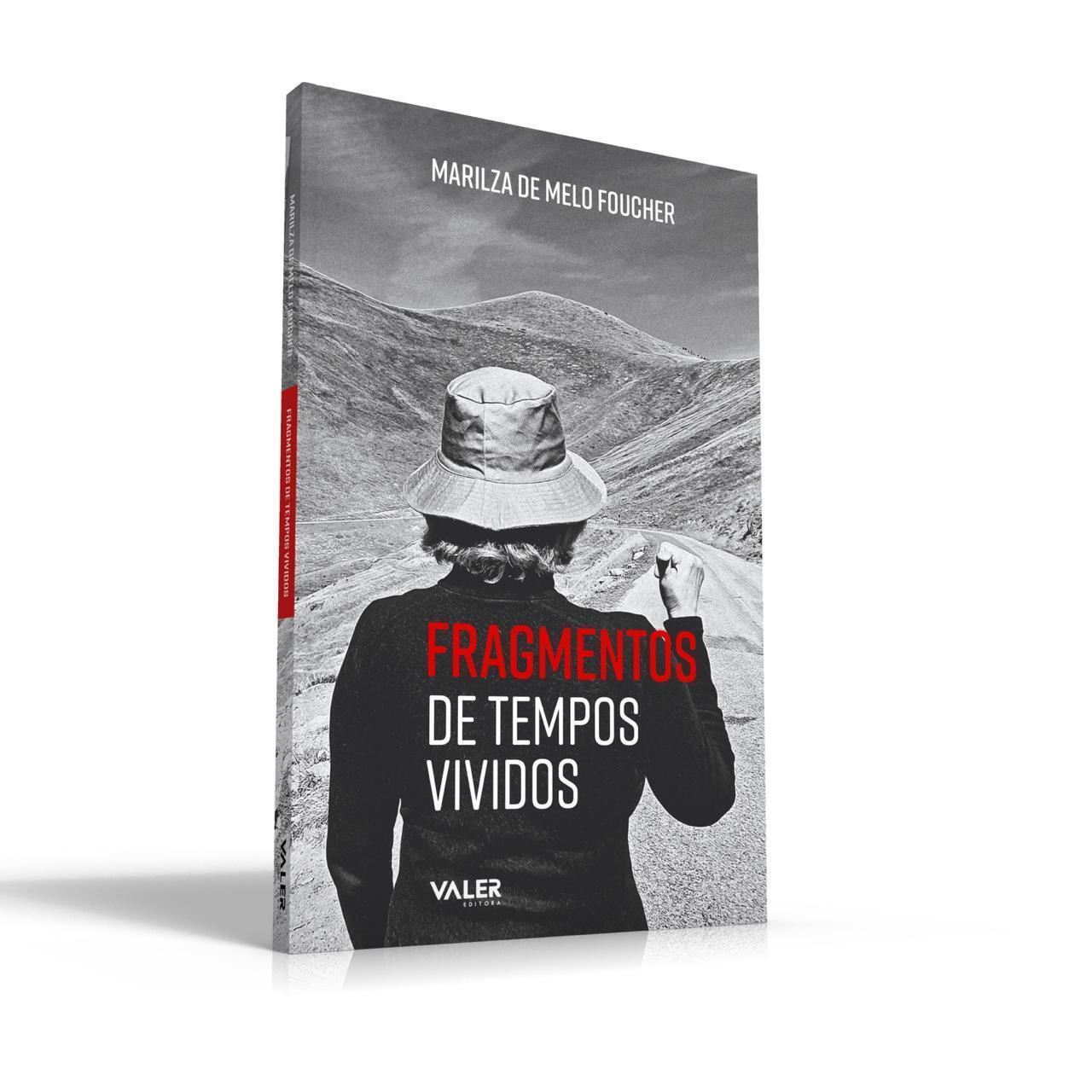 Capa do livro Fragmentos de tempos vividos da escritora Marilza de Melo Foucher.
