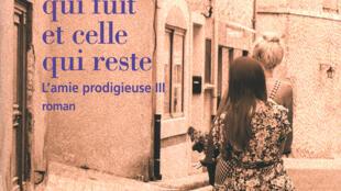 «Celle qui fuit et celle qui reste», le tome 3 de la saga d'Elena Ferrante a été publié à 100 000 exemplaires par Gallimard qui anticipe un succès d'édition en France.