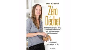 « La vie avec zéro déchet, c'est possible », de Béa Johnson.