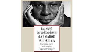 «Les Soleils des indépendances» d'Ahmadou Kourouma