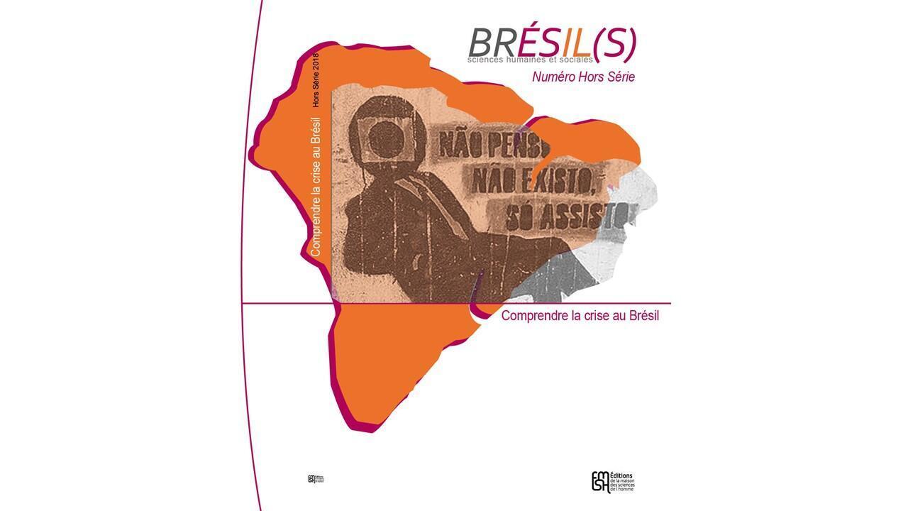 "Revista acadêmica ""Brésil(s) – Comprendre la crise au Brésil"" tenta explicar crise brasileira para os franceses."