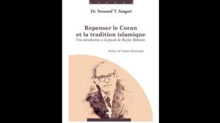 «Repenser le Coran et la tradition islamique» de Dr. Youssouf T. Sangaré