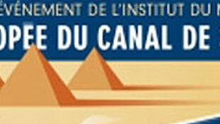 Affiche de l'exposition « L'épopée du Canal de Suez, des Pharaons au XXIe siècle » à l'Institut du Monde Arabe.