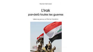 « L'Irak par-delà toutes les guerres » de Myriam Benraad.