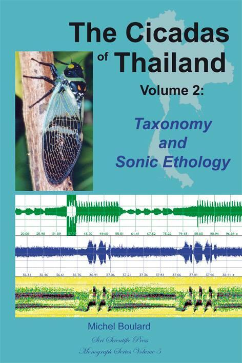 """The Cicadas of Thailand, Vol. 2"" de Michel Boulard aux éditions Siri Scientific Press"