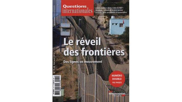 Revue «Questions internationales» : Le Réveil des frontières.