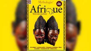 couverture Mythologie magazine - Afrique terre des ancêtres