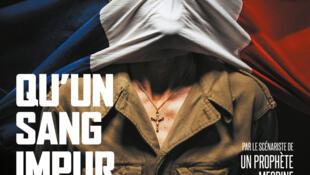 L'affiche du film «Qu'un sang impur» d'Abdel Raouf Dafri.